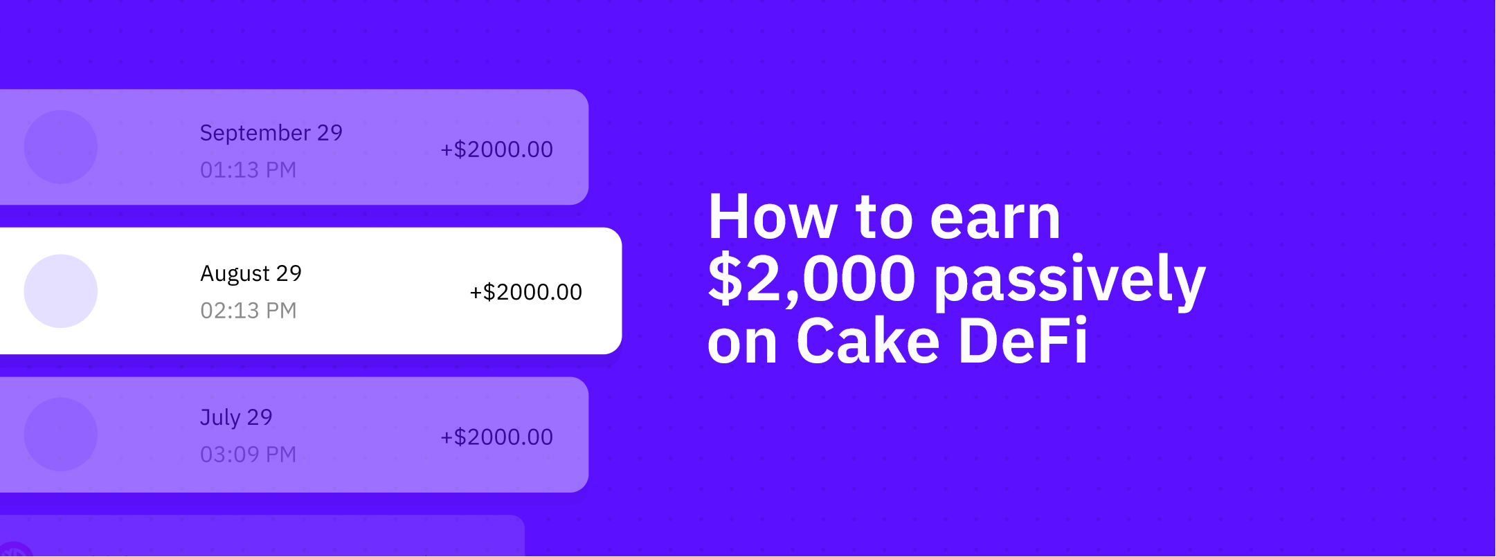 Your Path to Financial Independence: Earn $2000 Per Month in Passive Income With Cake DeFi!